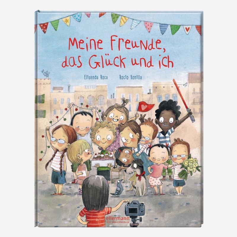 Buch Meine Freunde, das Glück und ich