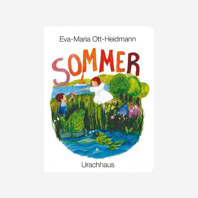 Buch Urachhaus Eva-Maria Ott-Heidmann Sommer ISBN 978-3-8251-7009-7