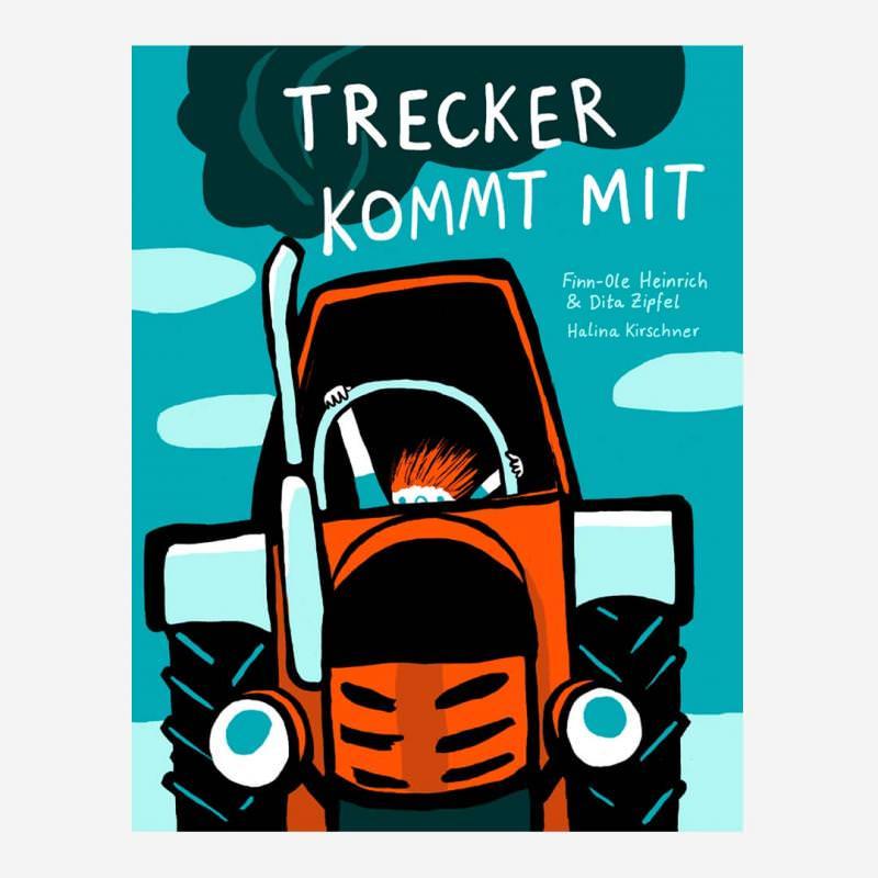 Buch Trecker kommt mit von Finn-Ole Heinrich, Dita Zipfel & Halina Kirschner