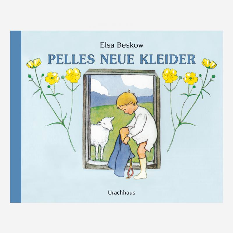 Buch Urachhaus Elsa Beskow Pelles Neue Kleider ISBN 978-3-8251-7466-8