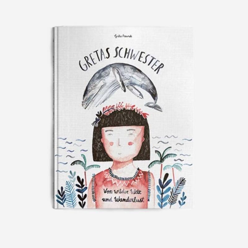 """Kinderbuch """"Von wilder Welt und Wanderlust"""" von Gretas Schwestern"""