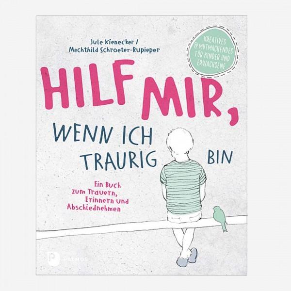 Buch Hilf mir wenn ich traurig bin