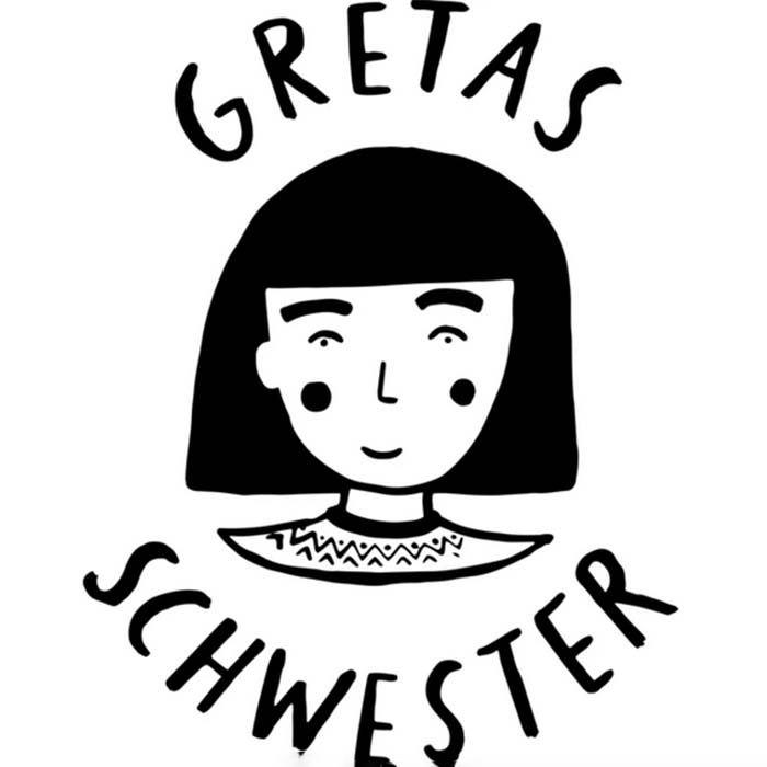 Gretas Schwester