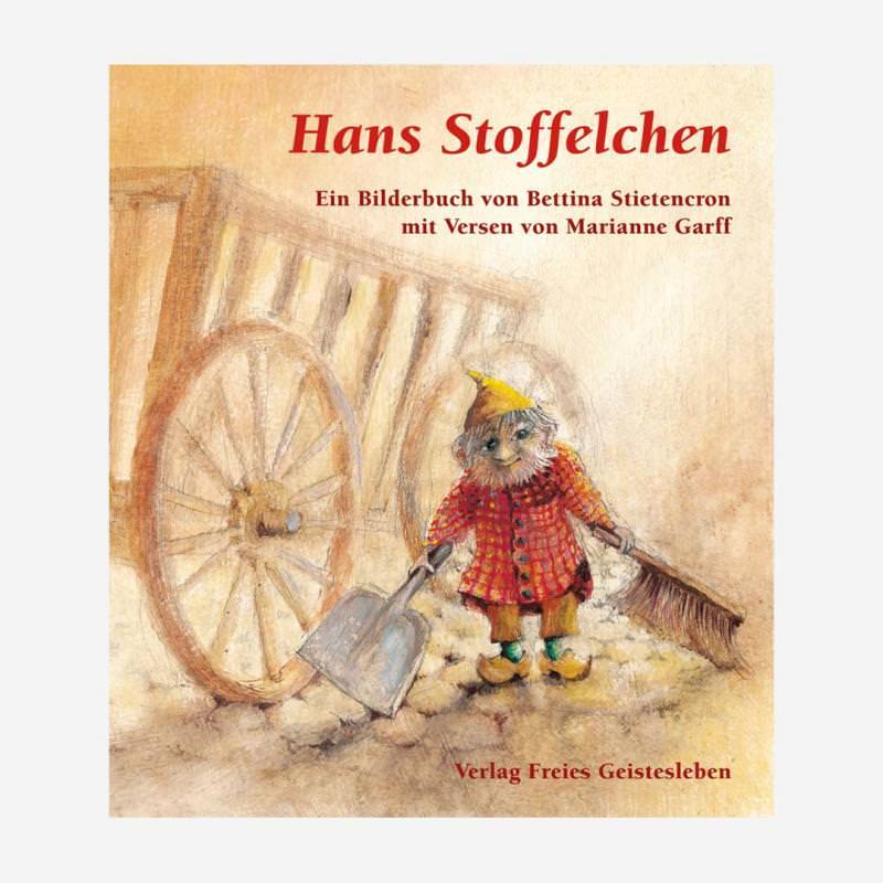Bilderbuch Hans Stoffelchen von Bettina Stietencron mit Versen von Marianne Garff