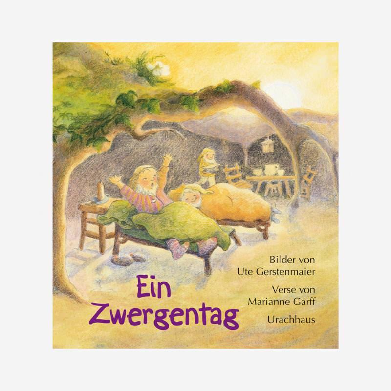 Buch Urachhaus Marianne Garff Ute Gerstenmaier Ein Zwergentag Papp Buch Bilder 978-3-8251-7406-4
