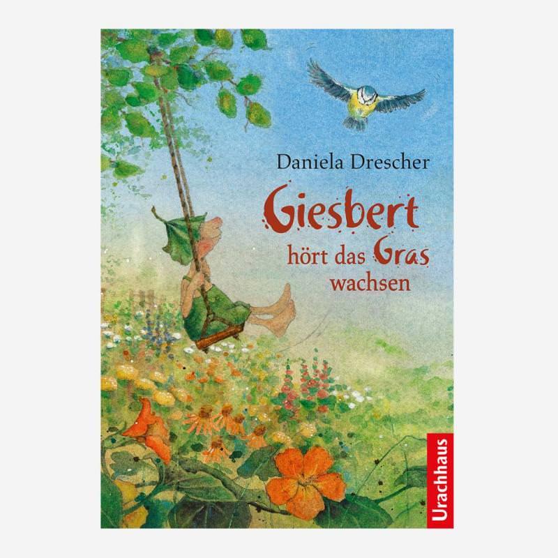Buch Giesbert hört das Gras wachsen von Daniela Drescher