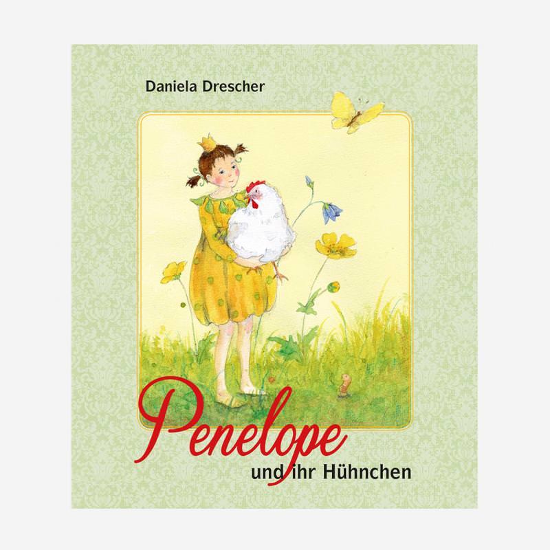 Buch Urachhaus Daniela Drescher Penelope und ihr Hühnchen Huehnchen 978-8251-7963-2