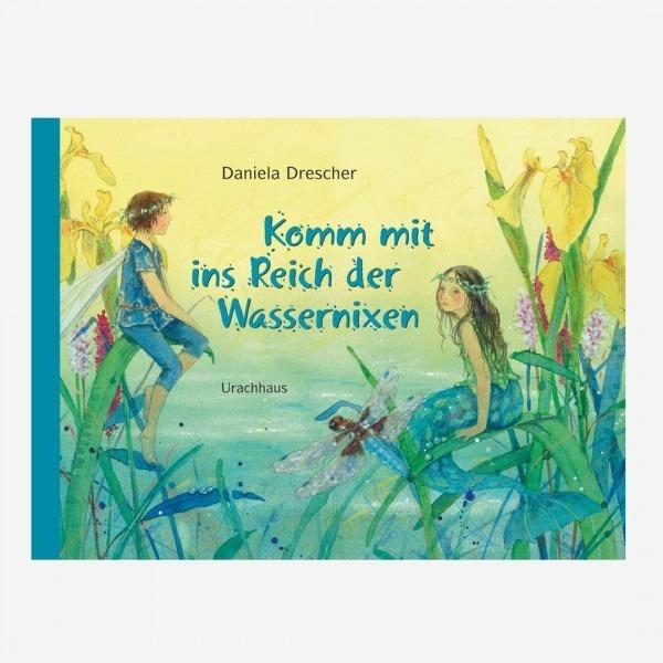 Buch Komm mit ins Reich der Wassernixen