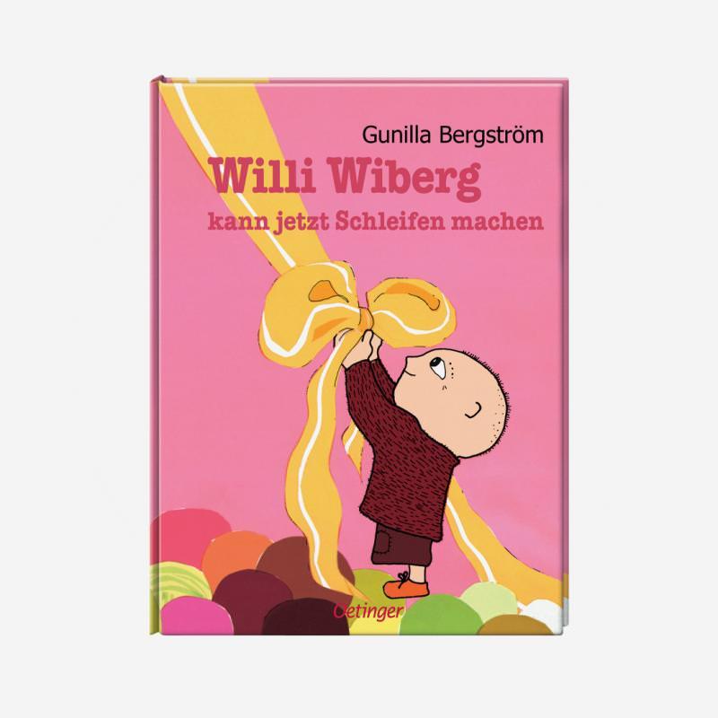 Oetinger Gunilla Bergström Willi Wiberg kann jetzt Schleifen machen Kinderbuch 978-3-7891-7753-8
