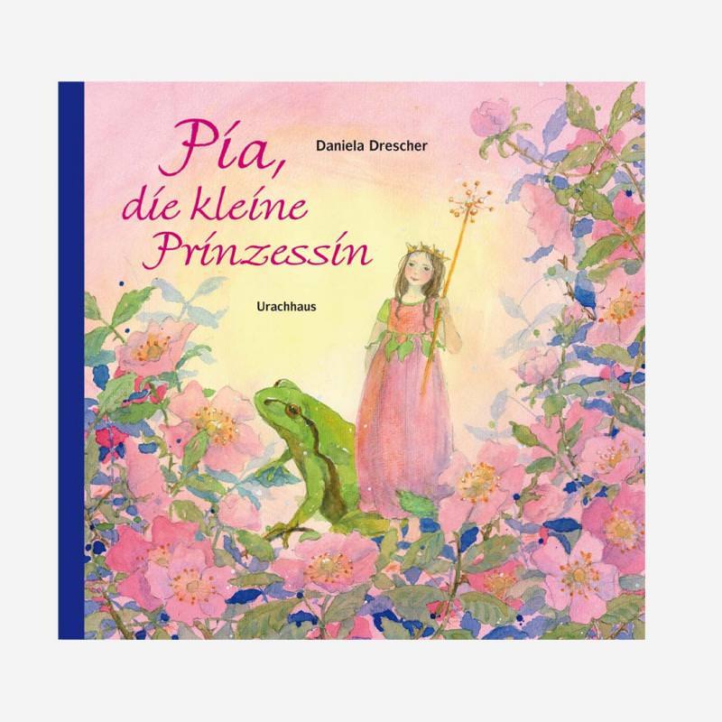 Buch Pia, die kleine Prinzessin