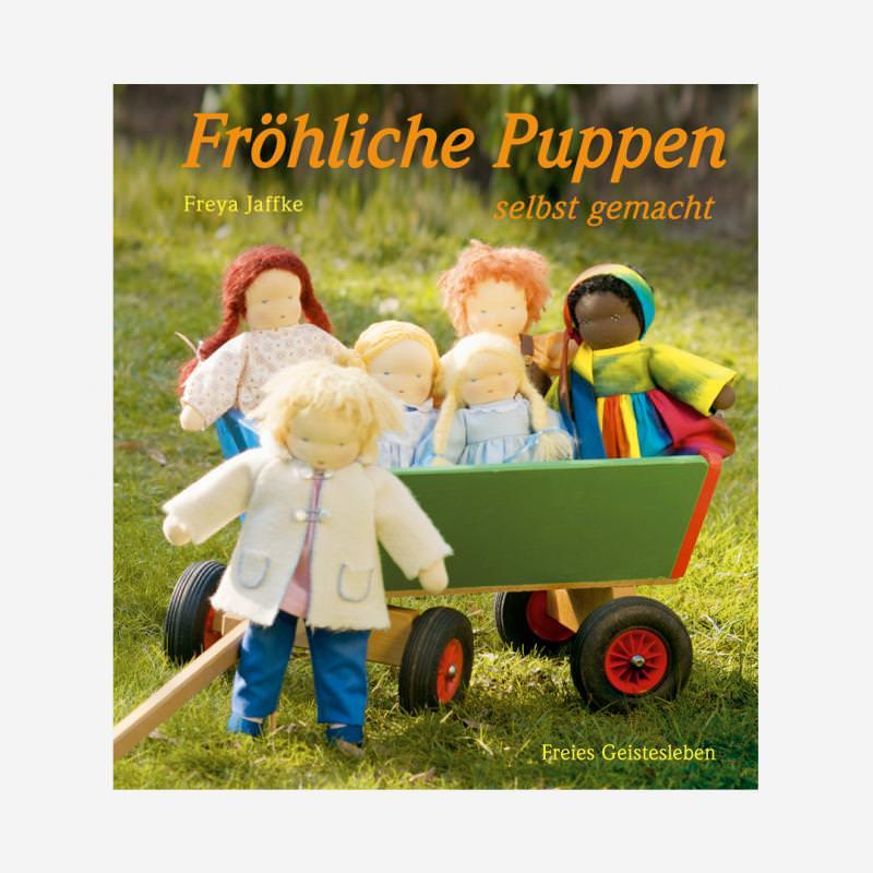 buch freies geistesleben freya jaffke fröhliche puppen selbst gemacht 978-3-7725-2276-5
