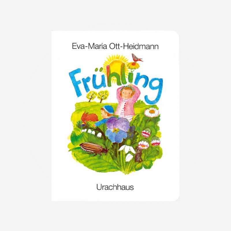 Buch Urachhaus Verlag Freies Geistesleben Eva-Maria Ott-Heidmann Fruehling