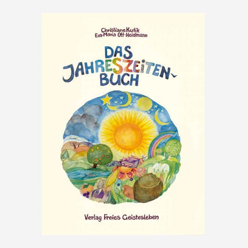 Buch Das Jahreszeitenbuch von Christiane Kutik und Eva-Maria Ott-Heidmann