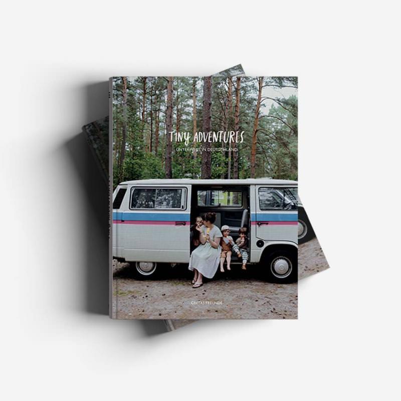 Tiny Adventures – Unterwegs in Deutschland
