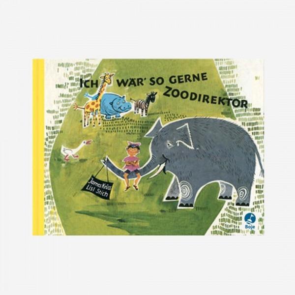 Buch Ich wär so gerne Zoodirektor