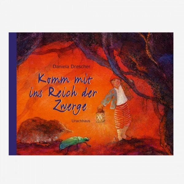 Buch Komm mit ins Reich der Zwerge
