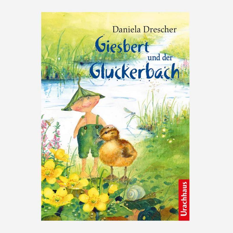 Buch Giesbert und der Gluckerbach von Daniela Drescher